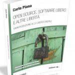 Recensione: Open Source, Software Libero e altre libertà